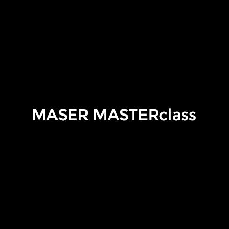 maser masterclass